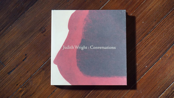Judith Wright Conversations